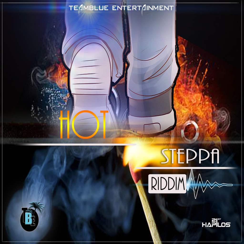 HOT STEPPA RIDDIM (INSTRUMENTAL) - SINGLE #ITUNES 7/21/17