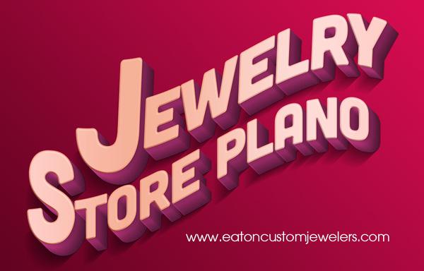 Jewelry Store Plano