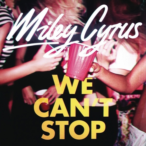 ♬ 'We Can't Stop' - Miley Cyrus ♪ hell yea!
