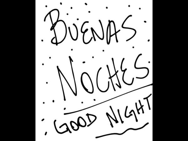 Buenas Noches!!  #TwitterOff
