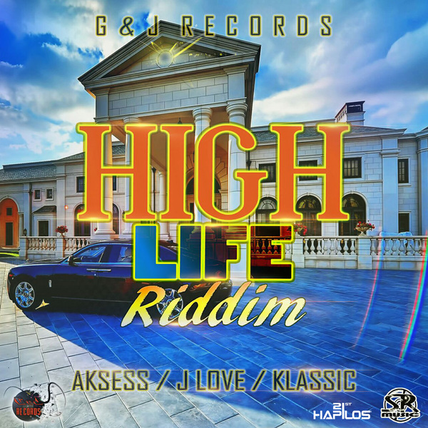 VARIOUS ARTISTS - HIGH LIFE RIDDIM #ITUNES 7/7/17 @SimpleRas1