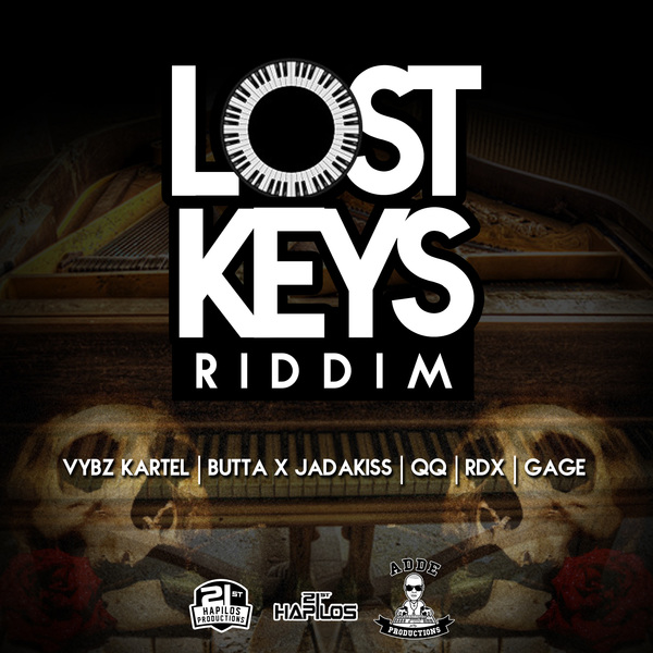 LOST KEYS RIDDIM - #ITUNES 5/5/15 #PRE 4/21/15 KARTEL JADAKISS BUTTA QQ & MORE @21sthapilos @addeprod