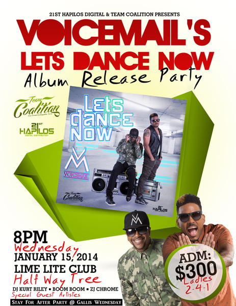 VOICEMAIL - LETS DANCE NOW - ALBUM RELEASE & VIDEO PREMIER JAN 15TH 2K14 LIME LITE @craigvoicemail @kevin_voicemail.