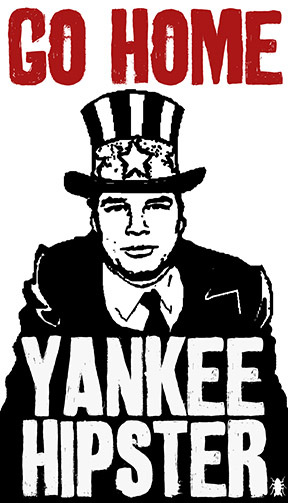 GO HOME YANKEE HIPSTER Poster
