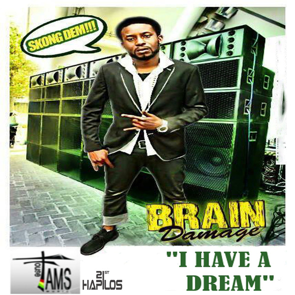 BRAIN DAMAGE - I HAVE A DREAM - SINGLE - #ITUNES 10/1/13 @famshousemusic