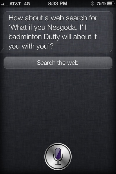 "I think #Siri is crazy. This is what she ""thought"" I said!"