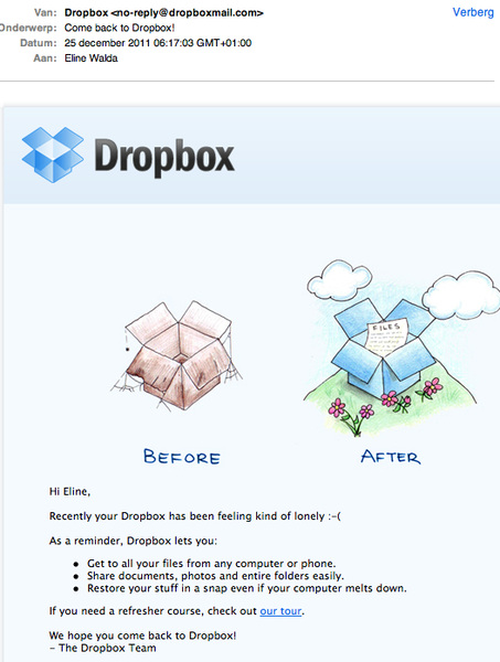 Vind dit een tamelijk briljant mailtje van #dropbox: 'Come back to Dropbox!'