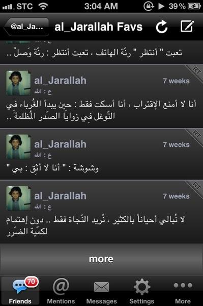 @al_Jarallah  ماشالله عليك كتاباتك تبوح بإلي مانعرف شلون نقوله وقريبه حيل اجبرتني اتابع تغريدات ترجع لشهور