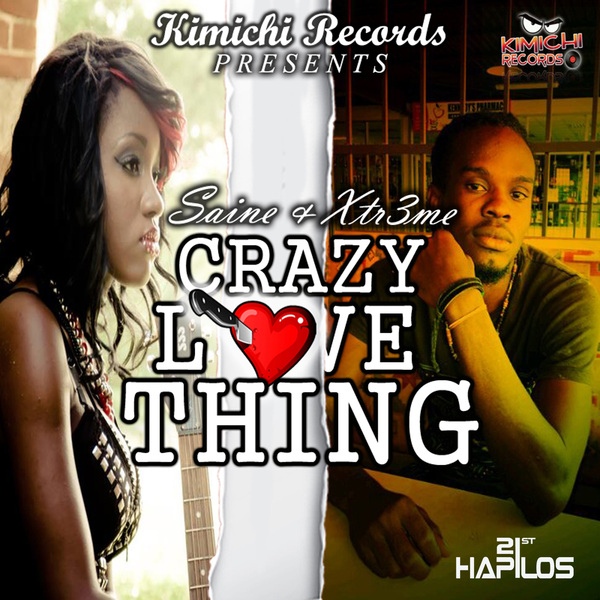 SAINE FT. XTR3ME - CRAZY LOVE THING - SINGLE - KIMICHI RECORDS #ITUNES 9/24/13 @KimichiRecords
